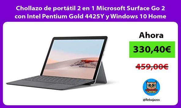 Chollazo de portátil 2 en 1 Microsoft Surface Go 2 con Intel Pentium Gold 4425Y y Windows 10 Home