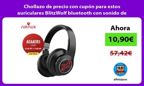 Chollazo de precio con cupón para estos auriculares BlitzWolf bluetooth con sonido de calidad