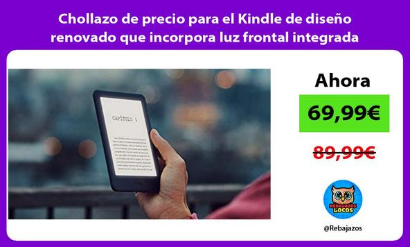 Chollazo de precio para el Kindle de diseño renovado que incorpora luz frontal integrada
