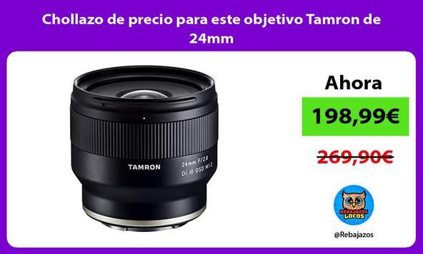 Chollazo de precio para este objetivo Tamron de 24mm