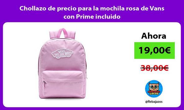 Chollazo de precio para la mochila rosa de Vans con Prime incluido