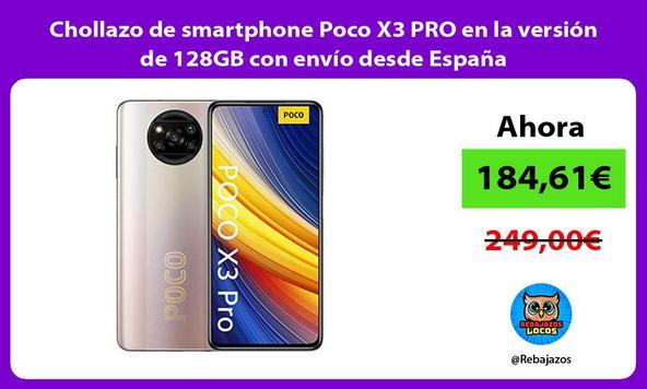 Chollazo de smartphone Poco X3 PRO en la versión de 128GB con envío desde España