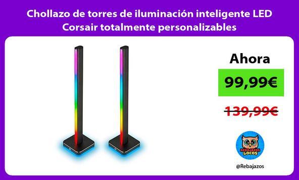 Chollazo de torres de iluminación inteligente LED Corsair totalmente personalizables