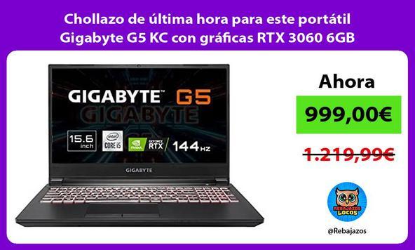 Chollazo de última hora para este portátil Gigabyte G5 KC con gráficas RTX 3060 6GB