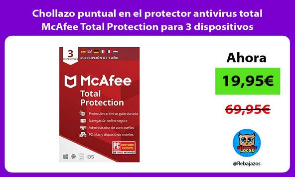 Chollazo puntual en el protector antivirus total McAfee Total Protection para 3 dispositivos