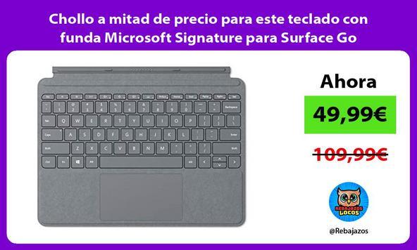 Chollo a mitad de precio para este teclado con funda Microsoft Signature para Surface Go
