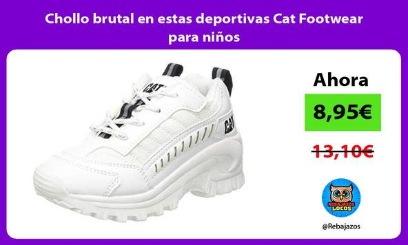 Chollo brutal en estas deportivas Cat Footwear para niños