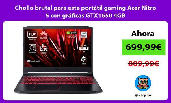 Chollo brutal para este portátil gaming Acer Nitro 5 con gráficas GTX1650 4GB