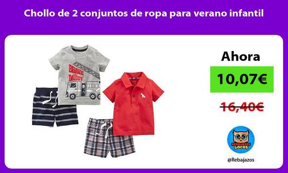 Chollo de 2 conjuntos de ropa para verano infantil