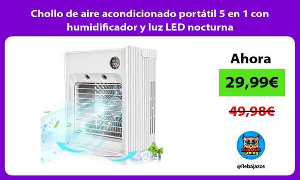 Chollo de aire acondicionado portátil 5 en 1 con humidificador y luz LED nocturna