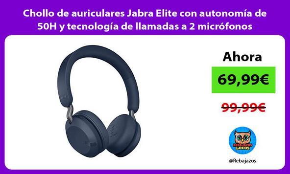 Chollo de auriculares Jabra Elite con autonomía de 50H y tecnología de llamadas a 2 micrófonos