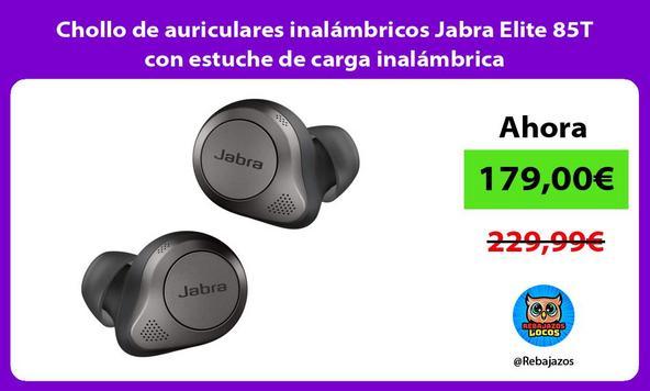 Chollo de auriculares inalámbricos Jabra Elite 85T con estuche de carga inalámbrica