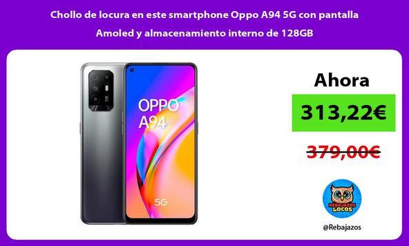 Chollo de locura en este smartphone Oppo A94 5G con pantalla Amoled y almacenamiento interno de 128GB