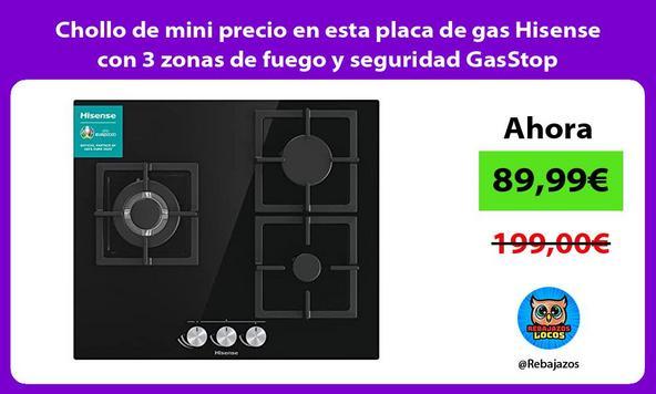 Chollo de mini precio en esta placa de gas Hisense con 3 zonas de fuego y seguridad GasStop