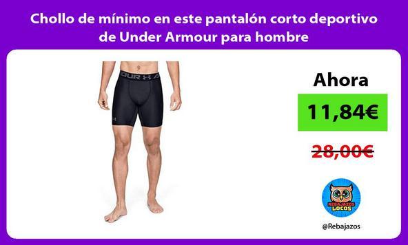 Chollo de mínimo en este pantalón corto deportivo de Under Armour para hombre