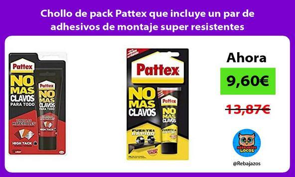 Chollo de pack Pattex que incluye un par de adhesivos de montaje super resistentes