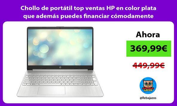Chollo de portátil top ventas HP en color plata que además puedes financiar cómodamente