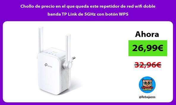 Chollo de precio en el que queda este repetidor de red wifi doble banda TP Link de 5GHz con botón WPS
