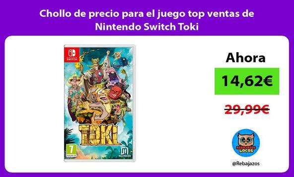 Chollo de precio para el juego top ventas de Nintendo Switch Toki