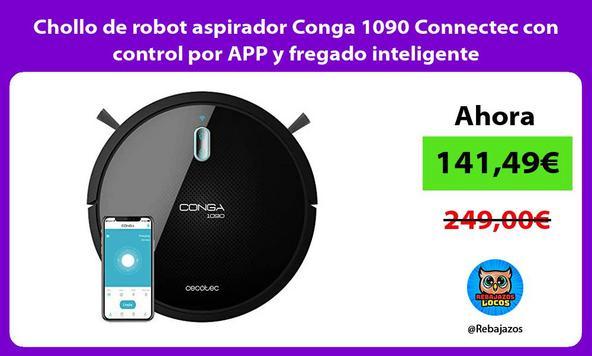 Chollo de robot aspirador Conga 1090 Connectec con control por APP y fregado inteligente