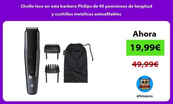 Chollo loco en este barbero Philips de 40 posiciones de longitud y cuchillas metálicas autoafilables