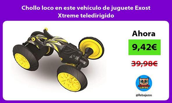 Chollo loco en este vehículo de juguete Exost Xtreme teledirigido