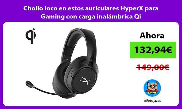 Chollo loco en estos auriculares HyperX para Gaming con carga inalámbrica Qi