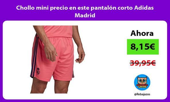 Chollo mini precio en este pantalón corto Adidas Madrid