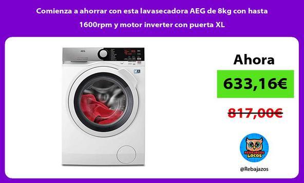 Comienza a ahorrar con esta lavasecadora AEG de 8kg con hasta 1600rpm y motor inverter con puerta XL