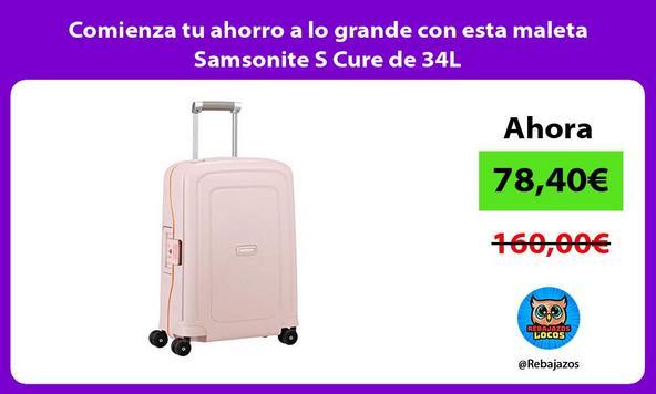 Comienza tu ahorro a lo grande con esta maleta Samsonite S Cure de 34L