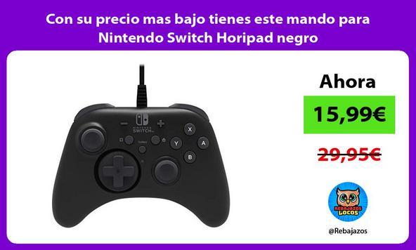 Con su precio mas bajo tienes este mando para Nintendo Switch Horipad negro