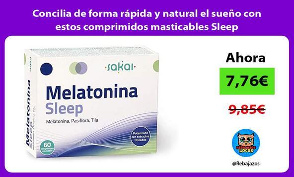 Concilia de forma rápida y natural el sueño con estos comprimidos masticables Sleep