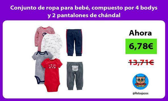 Conjunto de ropa para bebé, compuesto por 4 bodys y 2 pantalones de chándal