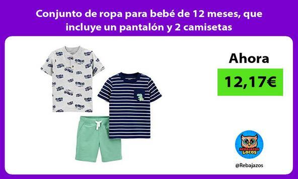 Conjunto de ropa para bebé de 12 meses, que incluye un pantalón y 2 camisetas