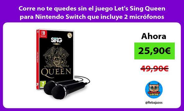 Corre no te quedes sin el juego Let's Sing Queen para Nintendo Switch que incluye 2 micrófonos