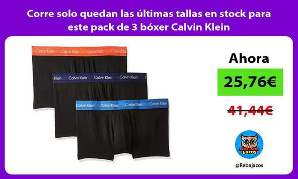 Corre solo quedan las últimas tallas en stock para este pack de 3 bóxer Calvin Klein