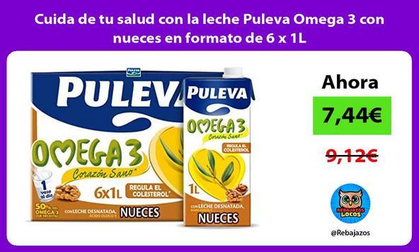 Cuida de tu salud con la leche Puleva Omega 3 con nueces en formato de 6 x 1L