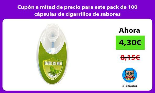 Cupón a mitad de precio para este pack de 100 cápsulas de cigarrillos de sabores