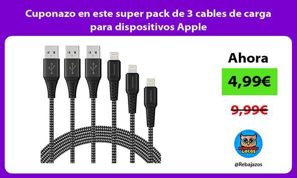 Cuponazo en este super pack de 3 cables de carga para dispositivos Apple