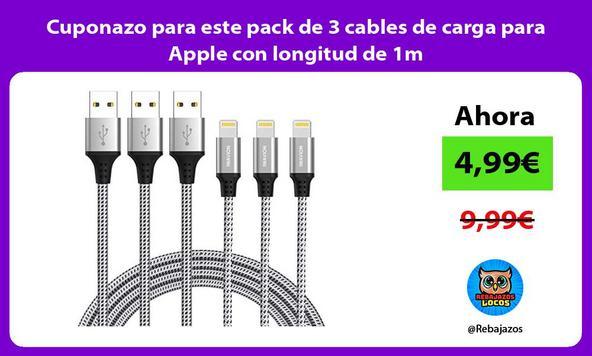 Cuponazo para este pack de 3 cables de carga para Apple con longitud de 1m