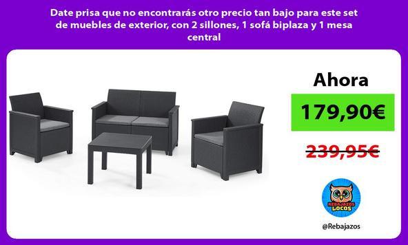 Date prisa que no encontrarás otro precio tan bajo para este set de muebles de exterior, con 2 sillones, 1 sofá biplaza y 1 mesa central