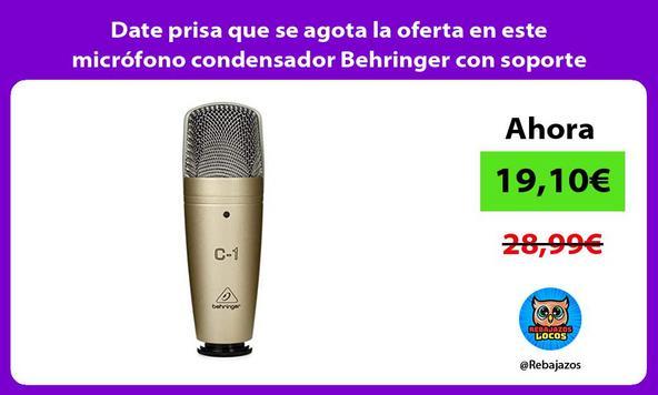 Date prisa que se agota la oferta en este micrófono condensador Behringer con soporte giratorio