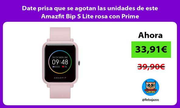 Date prisa que se agotan las unidades de este Amazfit Bip S Lite rosa con Prime