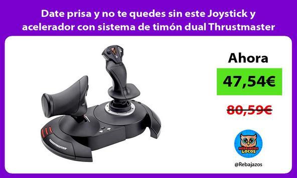 Date prisa y no te quedes sin este Joystick y acelerador con sistema de timón dual Thrustmaster