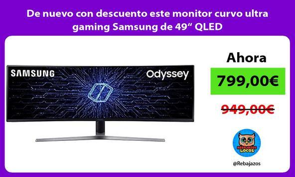 """De nuevo con descuento este monitor curvo ultra gaming Samsung de 49"""" QLED"""