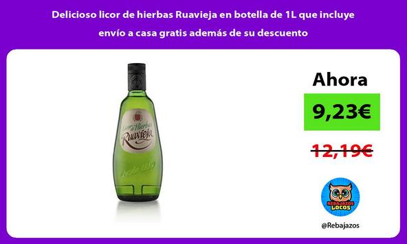 Delicioso licor de hierbas Ruavieja en botella de 1L que incluye envío a casa gratis además de su descuento
