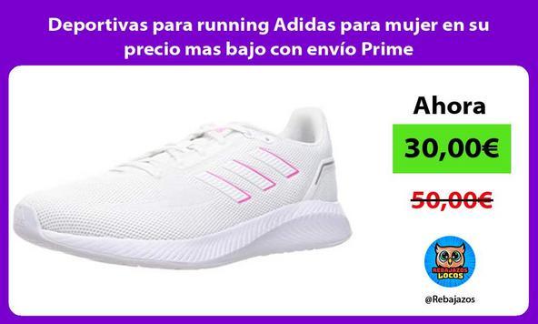 Deportivas para running Adidas para mujer en su precio mas bajo con envío Prime