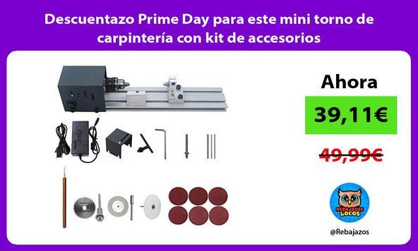 Descuentazo Prime Day para este mini torno de carpintería con kit de accesorios
