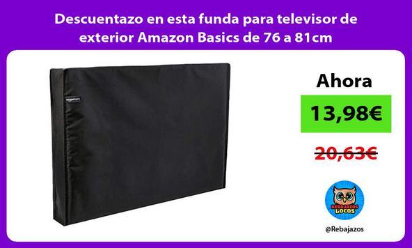 Descuentazo en esta funda para televisor de exterior Amazon Basics de 76 a 81cm