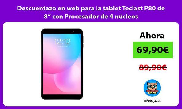 """Descuentazo en web para la tablet Teclast P80 de 8"""" con Procesador de 4 núcleos"""